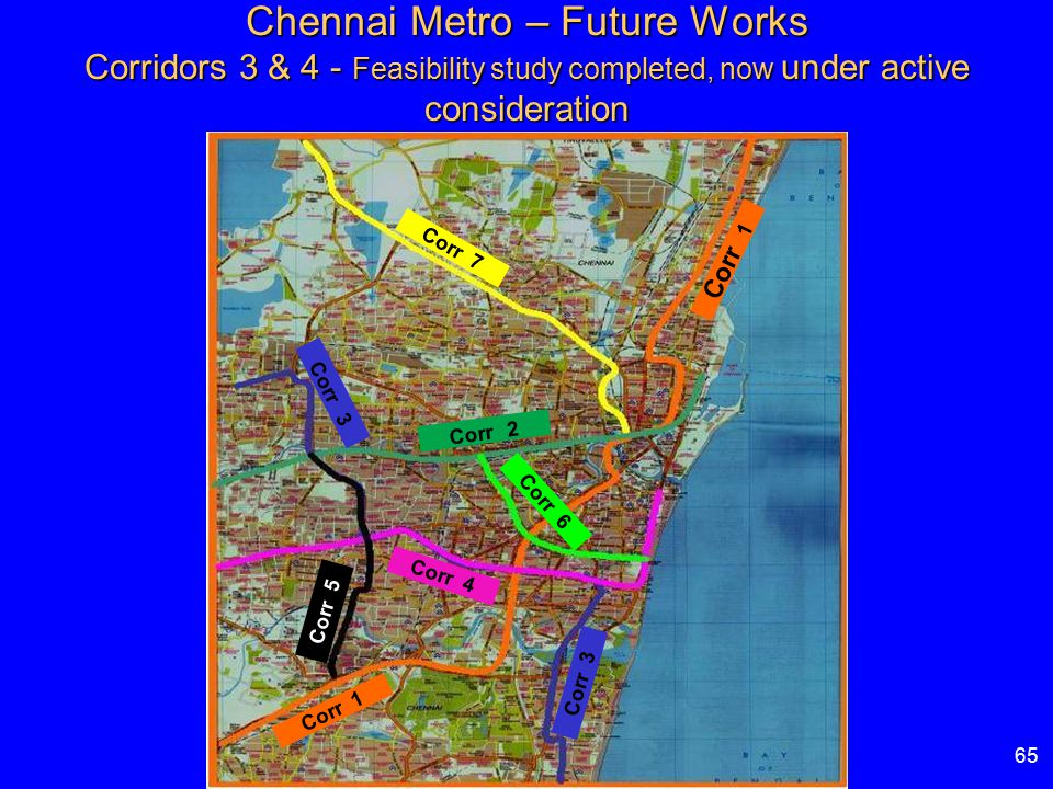 Chennai Metro – Future Works Corridors 3 & 4 - Feasibility study completed, now under active consideration