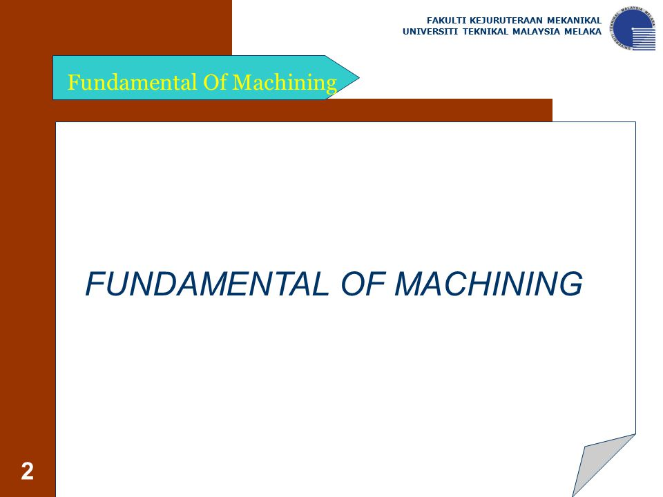 FUNDAMENTAL OF MACHINING
