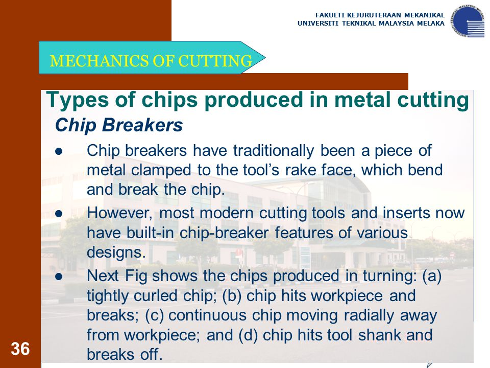 Types of chips produced in metal cutting