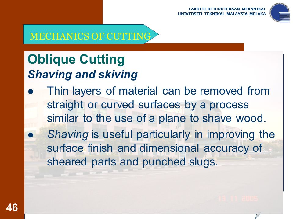 Oblique Cutting Shaving and skiving