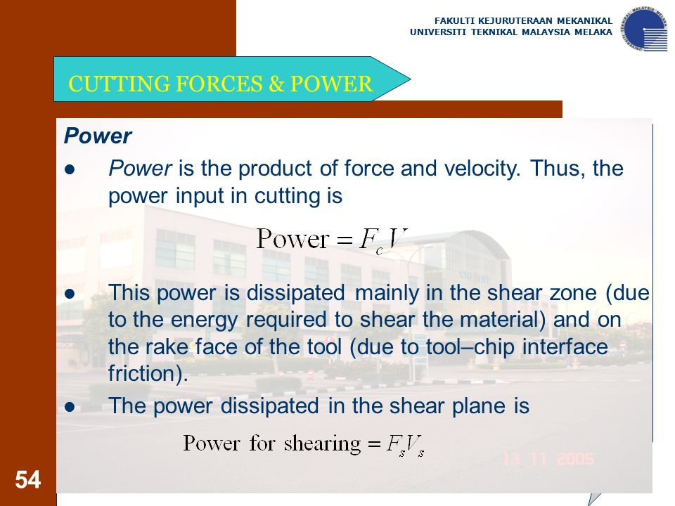 The power dissipated in the shear plane is