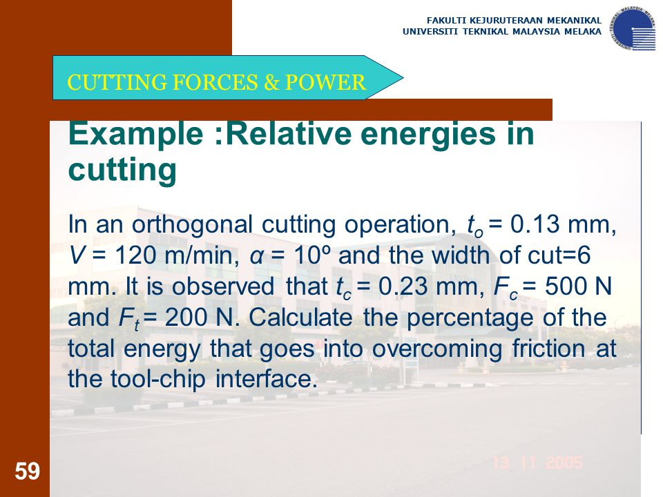 Example :Relative energies in cutting