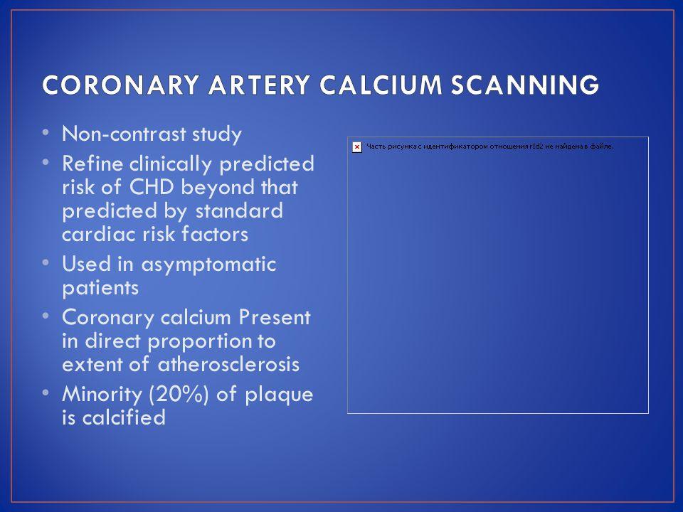 CORONARY ARTERY CALCIUM SCANNING