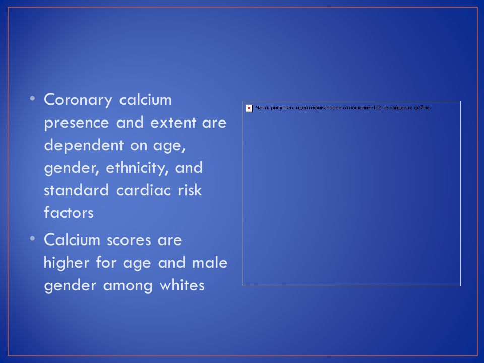 Coronary calcium presence and extent are dependent on age, gender, ethnicity, and standard cardiac risk factors
