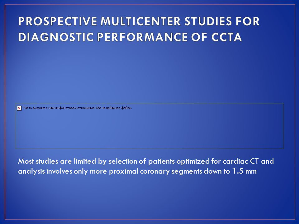 PROSPECTIVE MULTICENTER STUDIES FOR DIAGNOSTIC PERFORMANCE OF CCTA