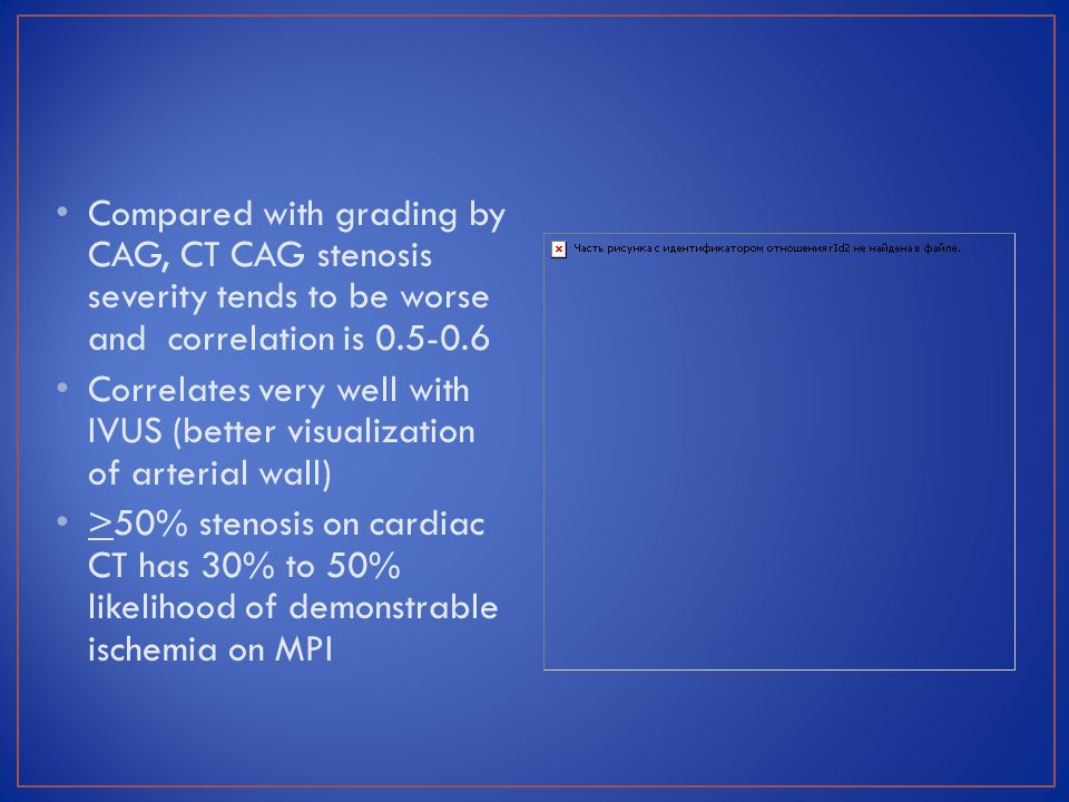 Compared with grading by CAG, CT CAG stenosis severity tends to be worse and correlation is 0.5-0.6