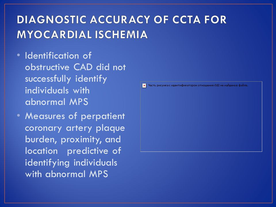 DIAGNOSTIC ACCURACY OF CCTA FOR MYOCARDIAL ISCHEMIA