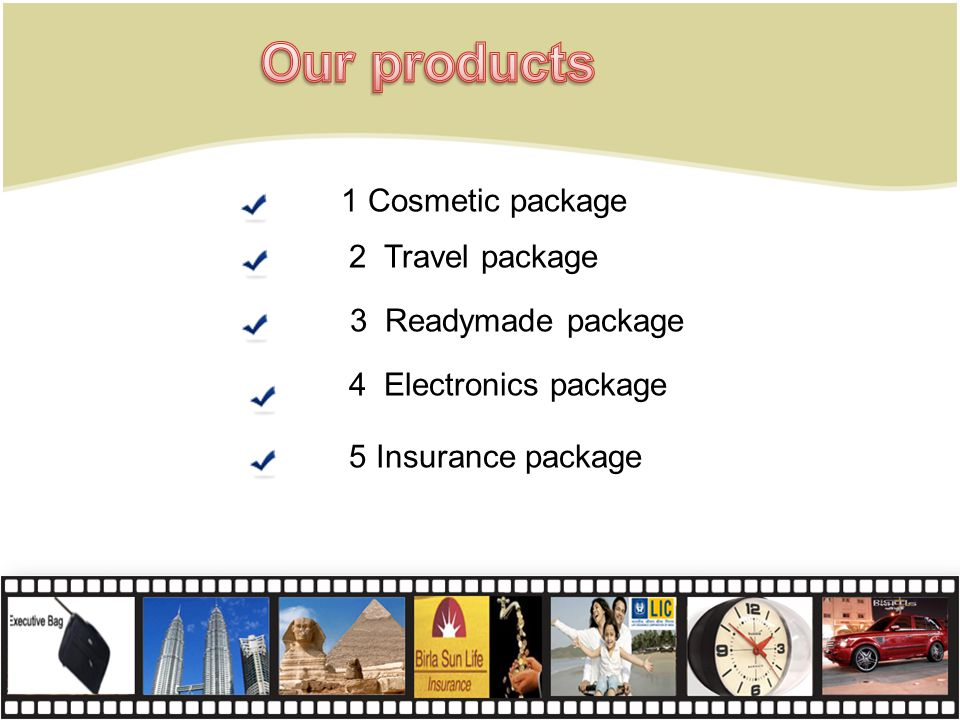 Our products 1 Cosmetic package 2 Travel package 3 Readymade package