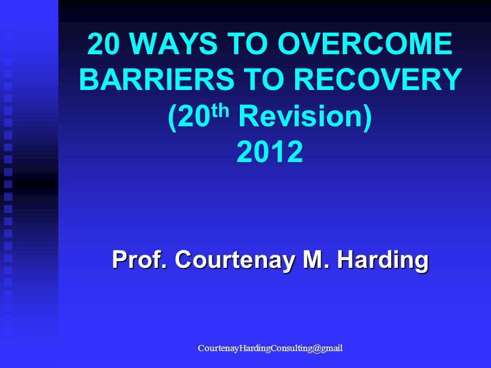 20 WAYS TO OVERCOME BARRIERS TO RECOVERY (20th Revision) 2012