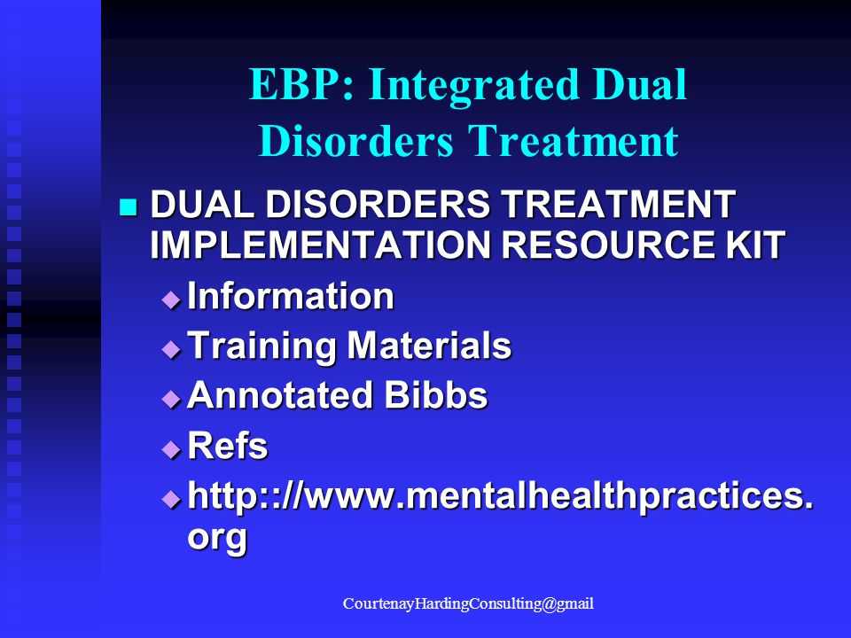 EBP: Integrated Dual Disorders Treatment