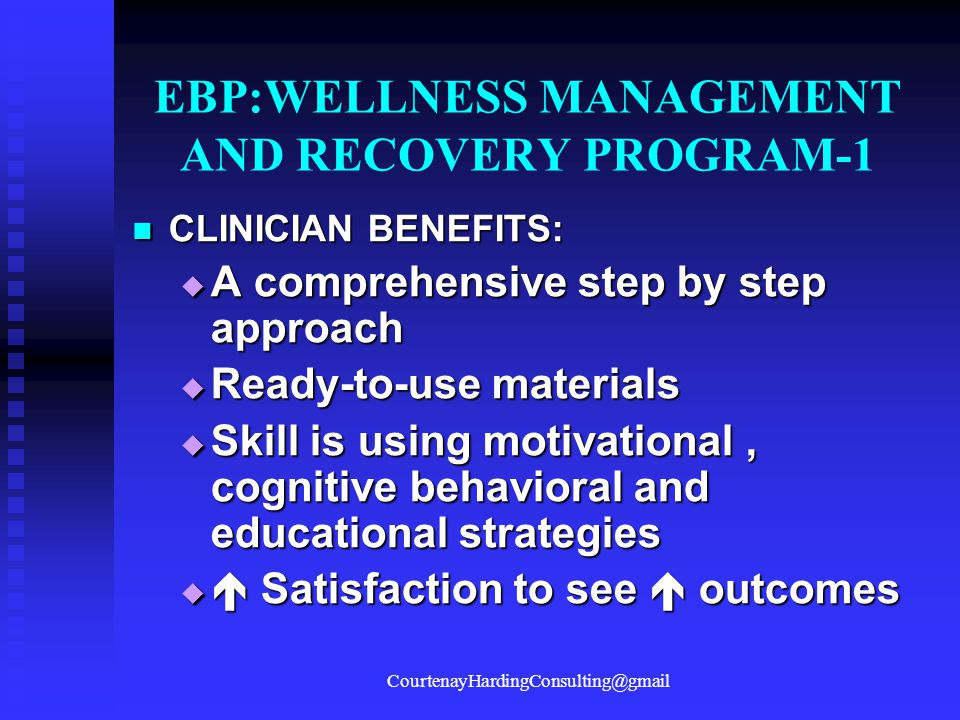 EBP:WELLNESS MANAGEMENT AND RECOVERY PROGRAM-1