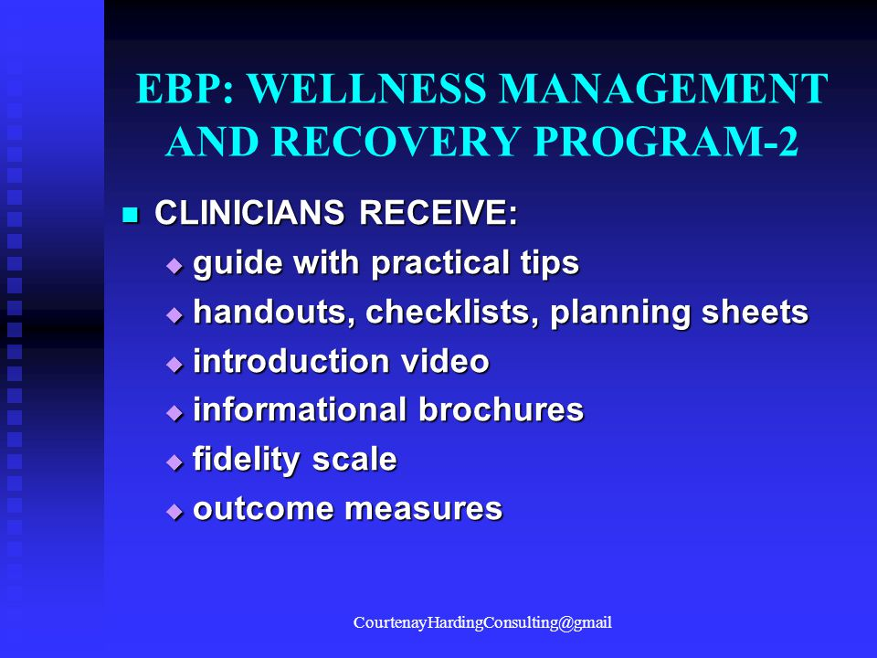 EBP: WELLNESS MANAGEMENT AND RECOVERY PROGRAM-2