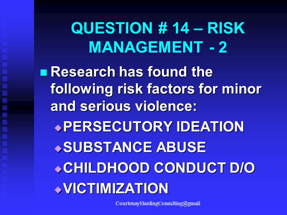 QUESTION # 14 – RISK MANAGEMENT - 2