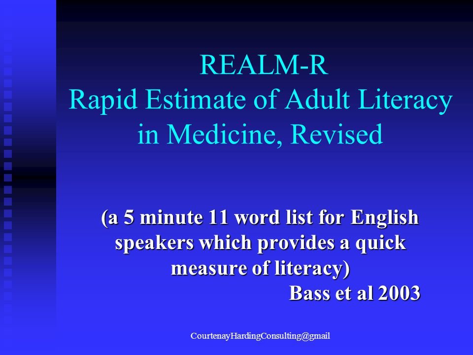 REALM-R Rapid Estimate of Adult Literacy in Medicine, Revised