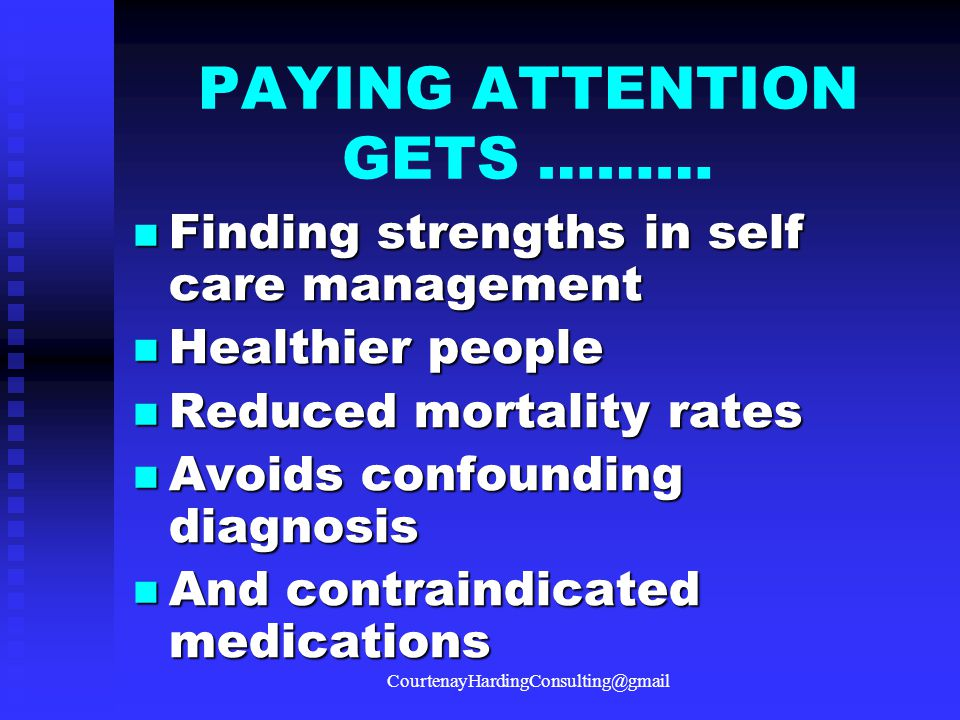 PAYING ATTENTION GETS ………