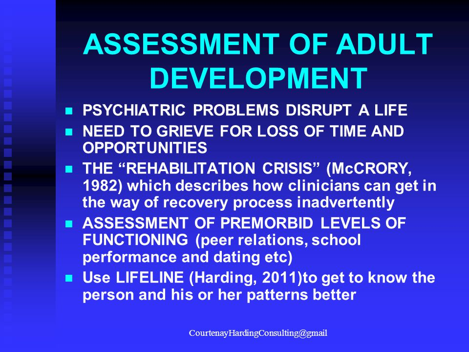 ASSESSMENT OF ADULT DEVELOPMENT