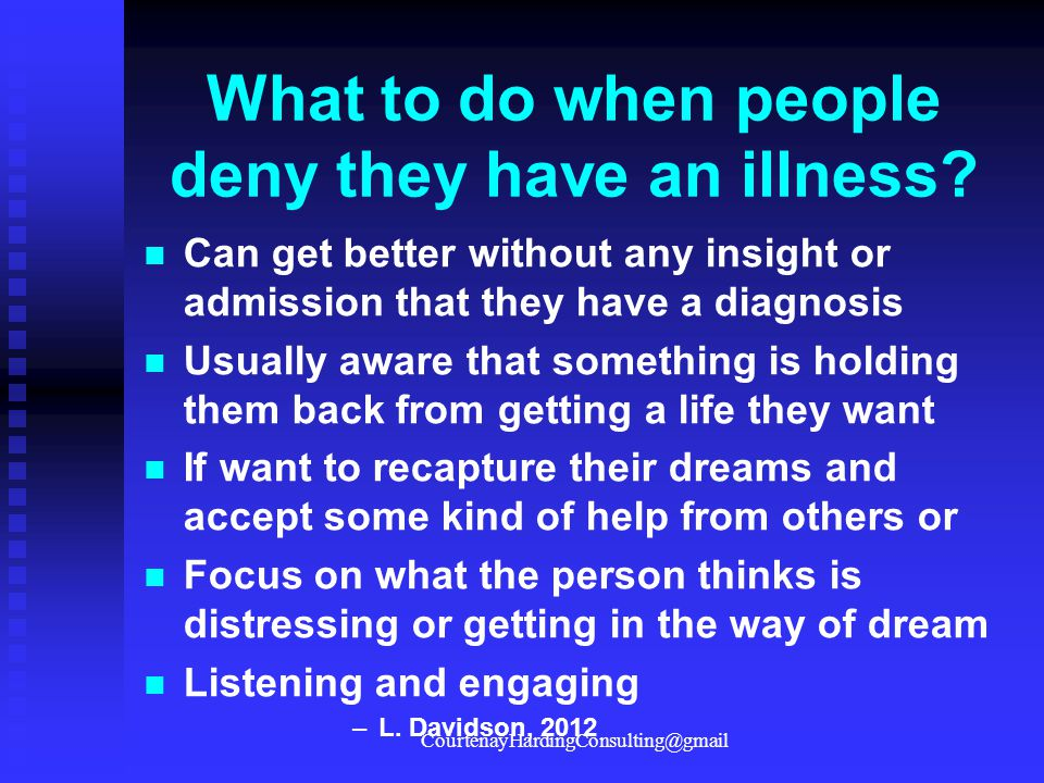 What to do when people deny they have an illness