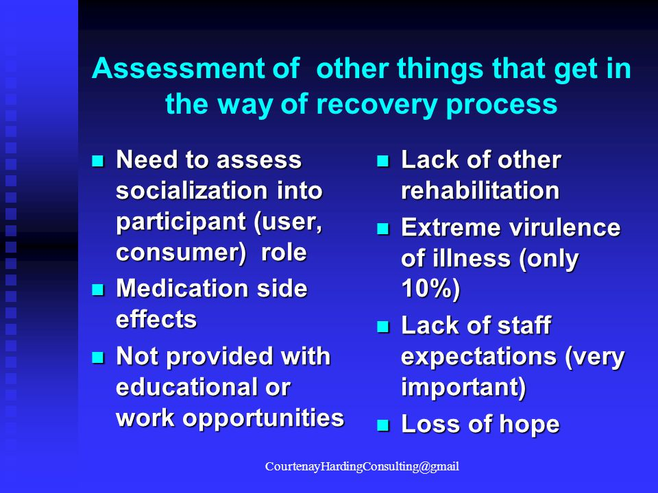 Assessment of other things that get in the way of recovery process