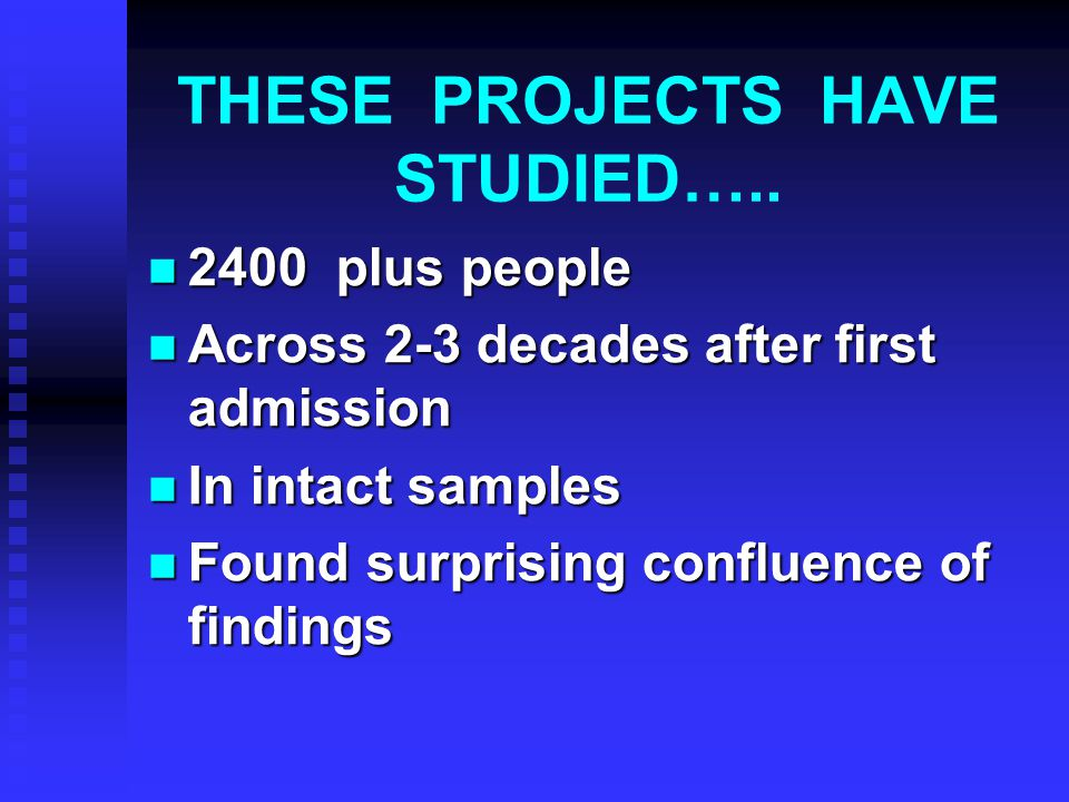 THESE PROJECTS HAVE STUDIED…..