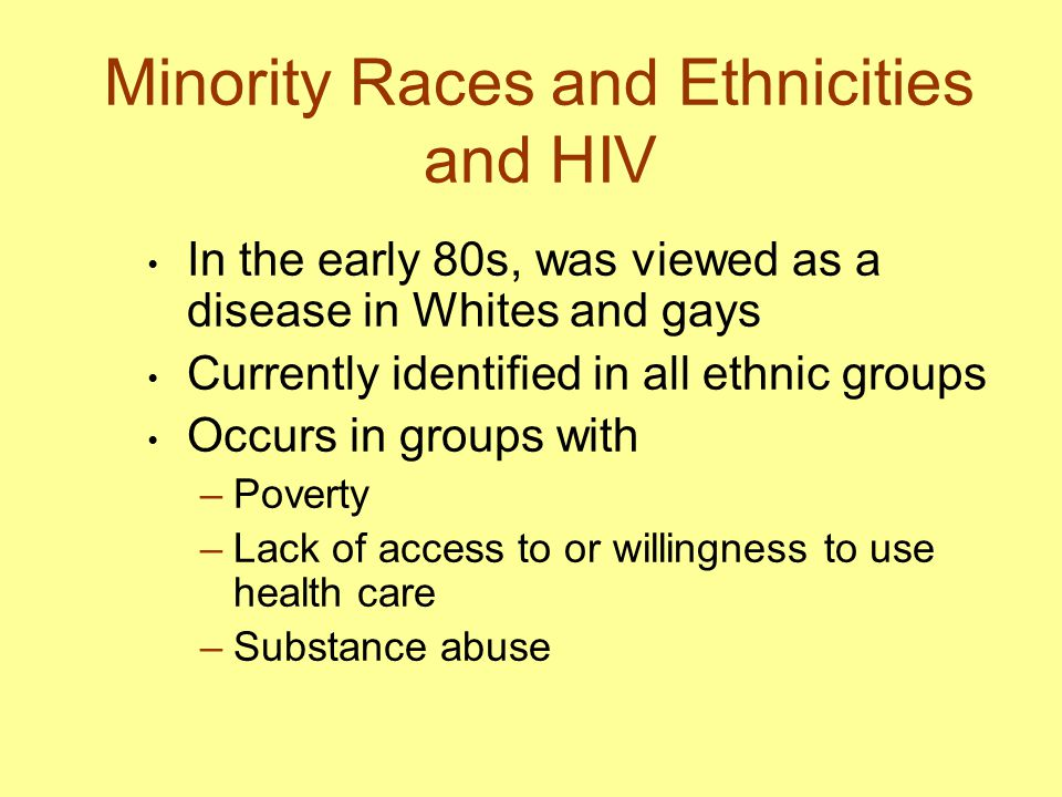 Minority Races and Ethnicities and HIV