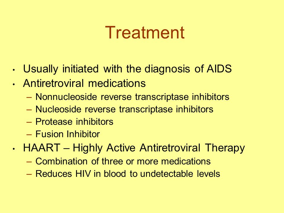 Treatment Usually initiated with the diagnosis of AIDS
