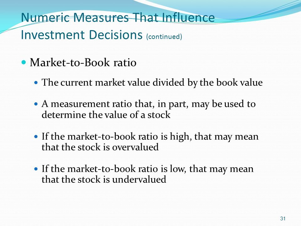Numeric Measures That Influence Investment Decisions (continued)