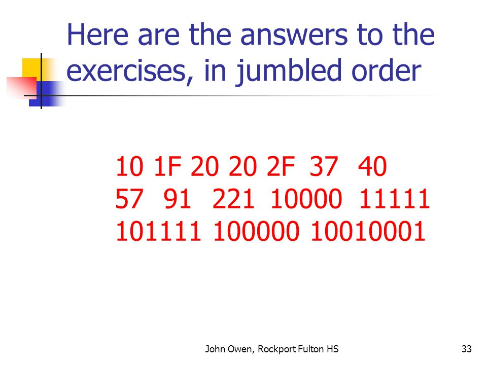 Here are the answers to the exercises, in jumbled order