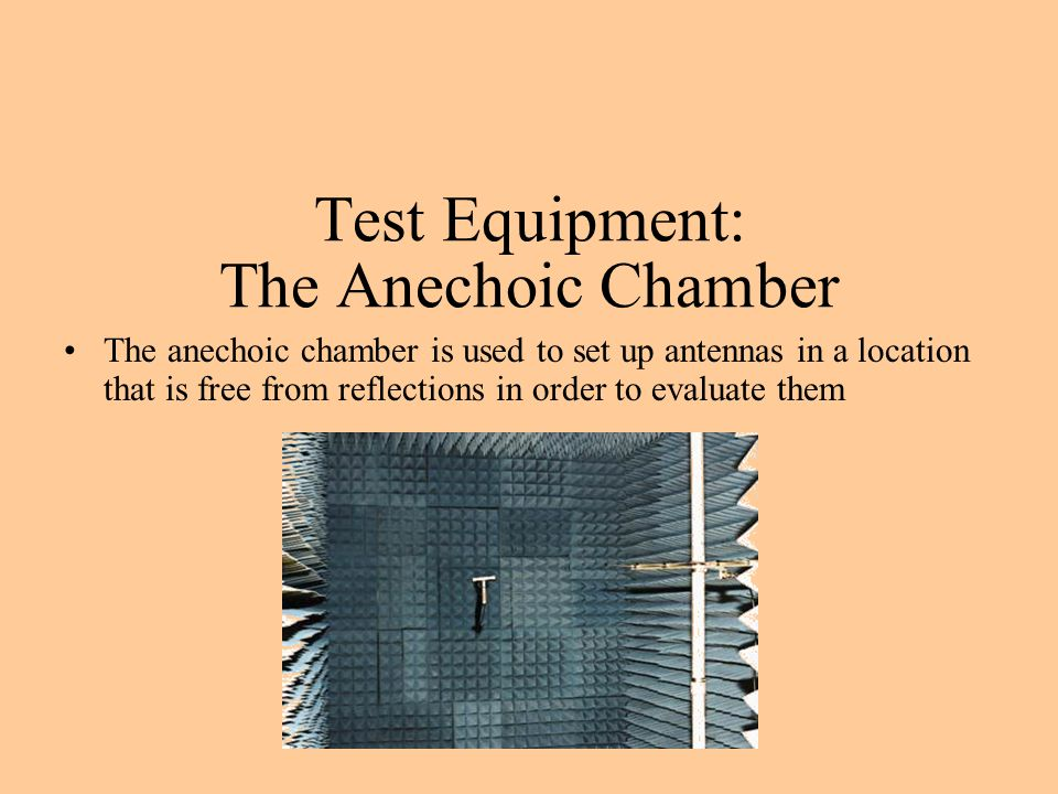 Test Equipment: The Anechoic Chamber