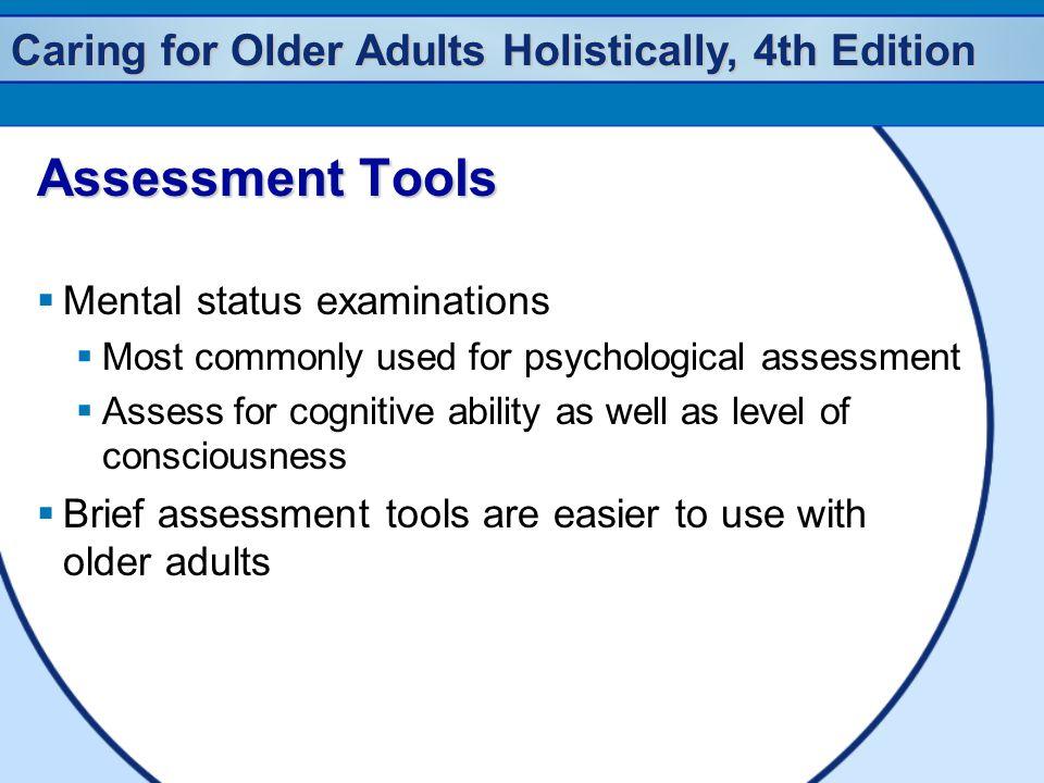 Assessment Tools Mental status examinations