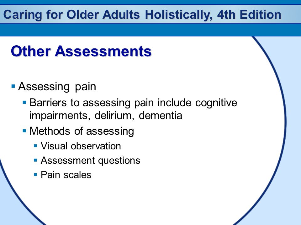 Other Assessments Assessing pain