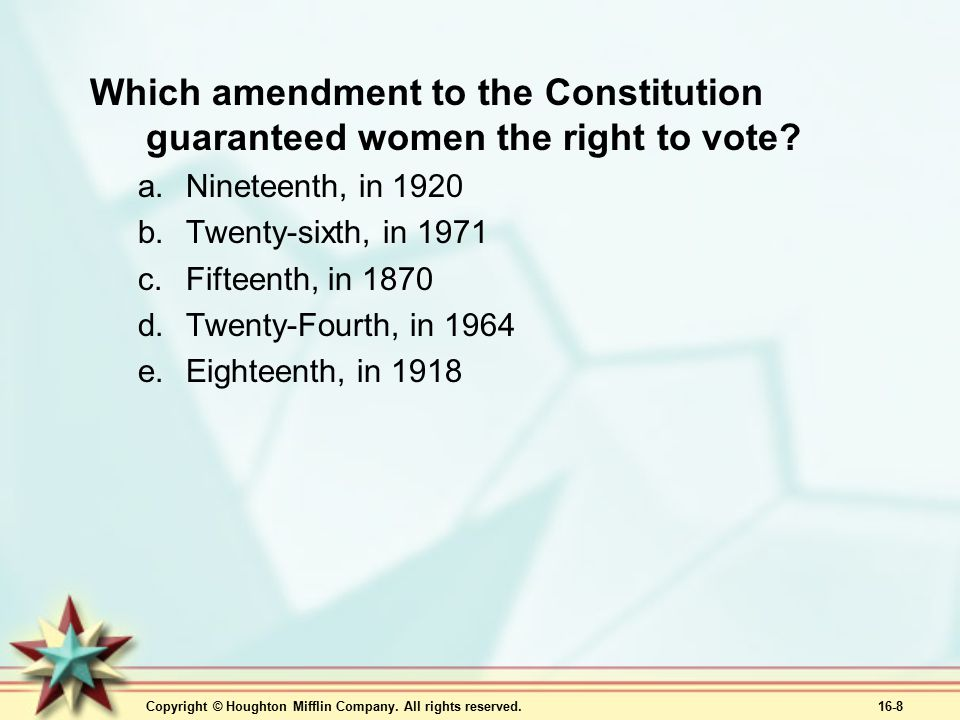 Which amendment to the Constitution guaranteed women the right to vote