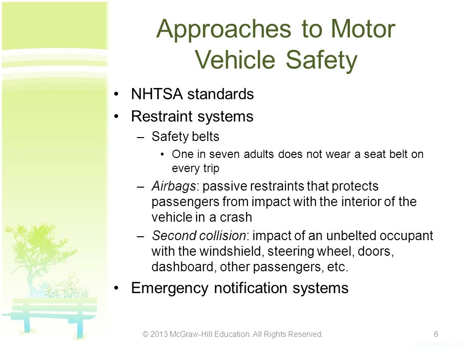 Approaches to Motor Vehicle Safety