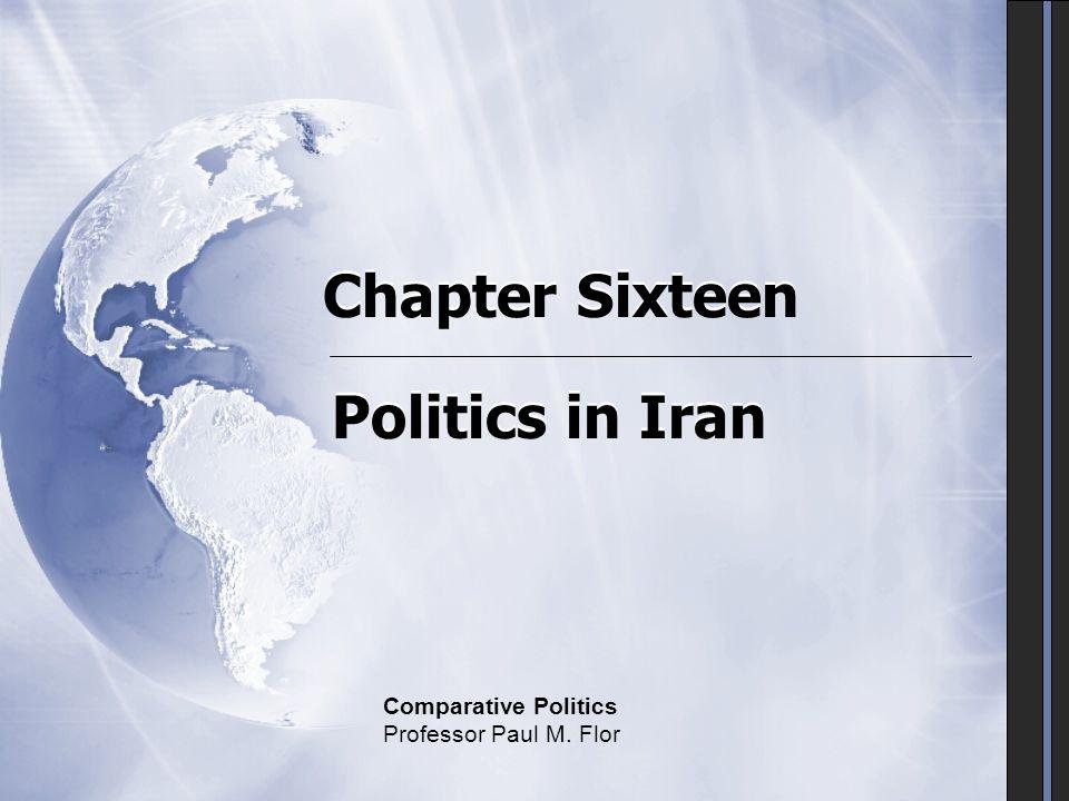Chapter Sixteen Politics in Iran Comparative Politics