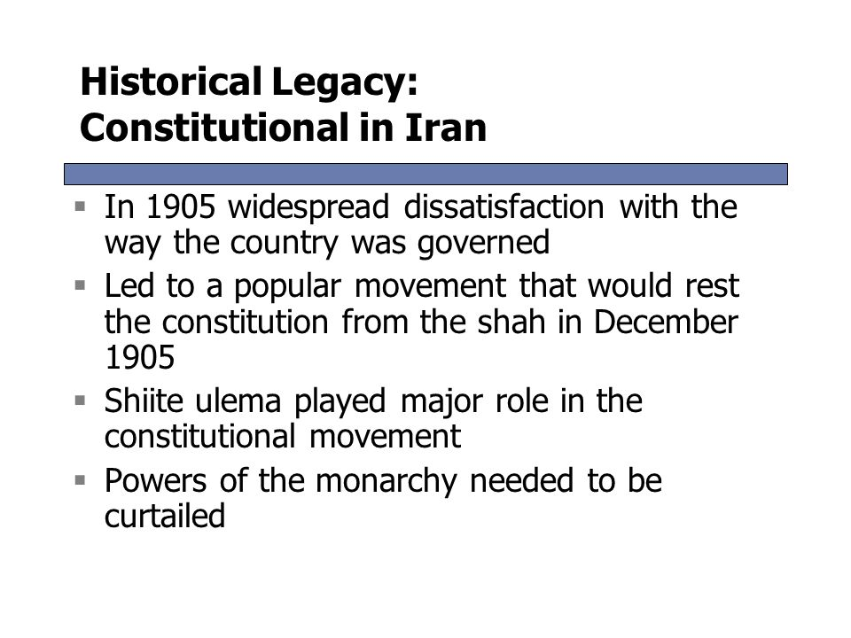 Historical Legacy: Constitutional in Iran
