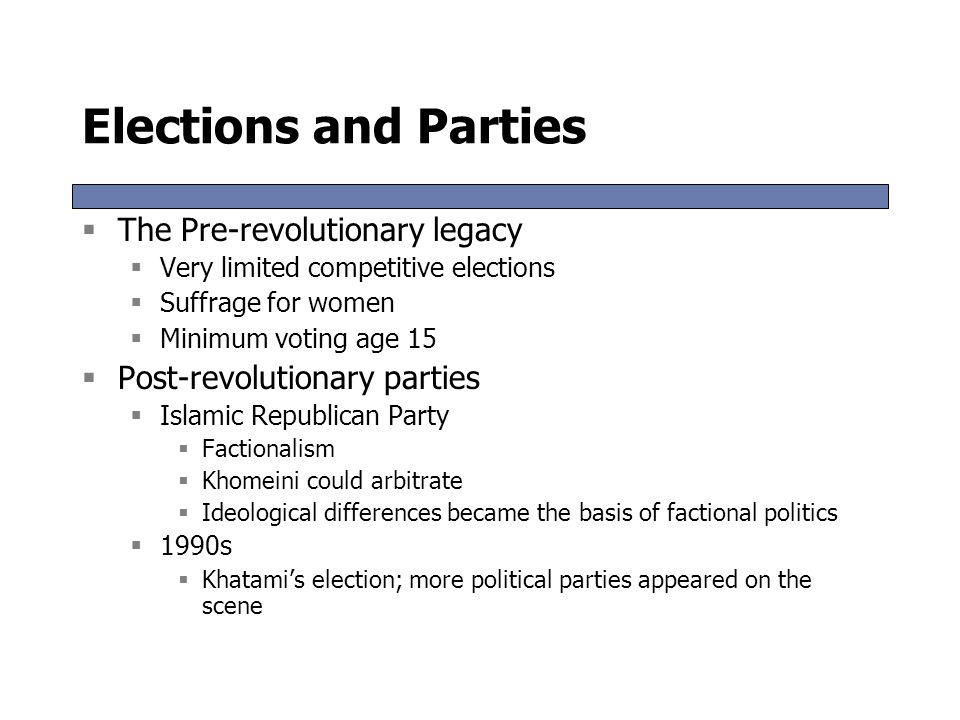 Elections and Parties The Pre-revolutionary legacy