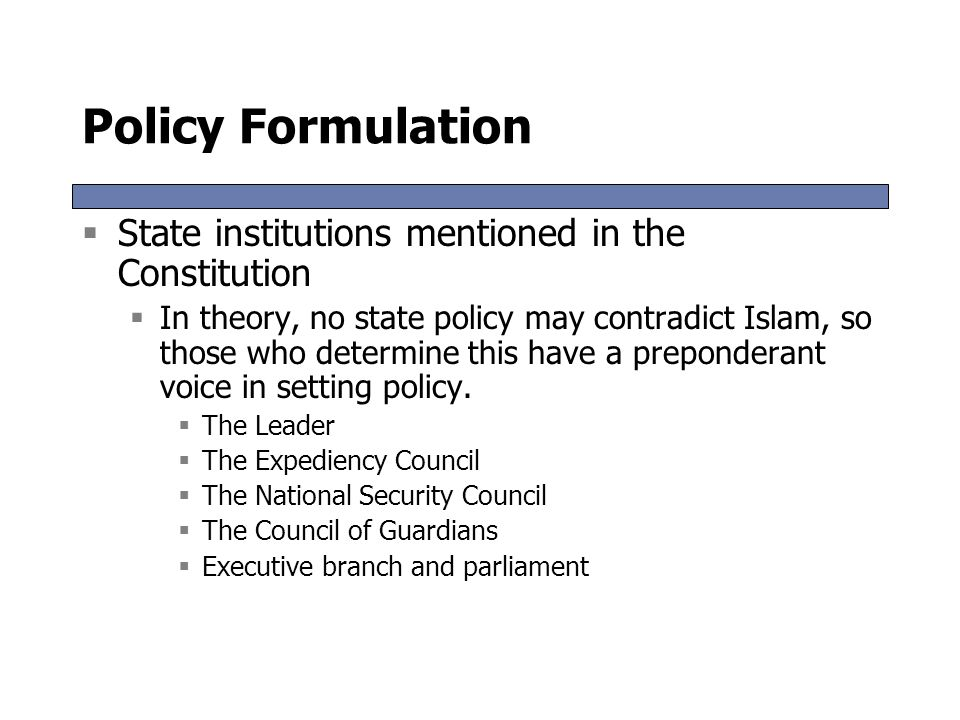 Policy Formulation State institutions mentioned in the Constitution