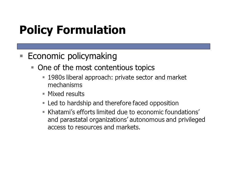 Policy Formulation Economic policymaking