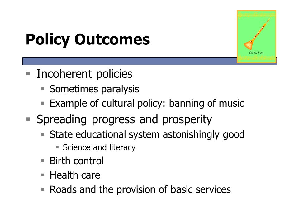 Policy Outcomes Incoherent policies Spreading progress and prosperity