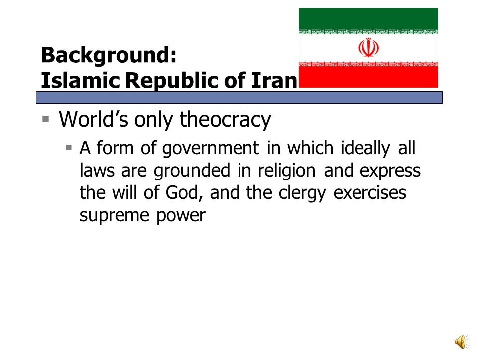 Background: Islamic Republic of Iran