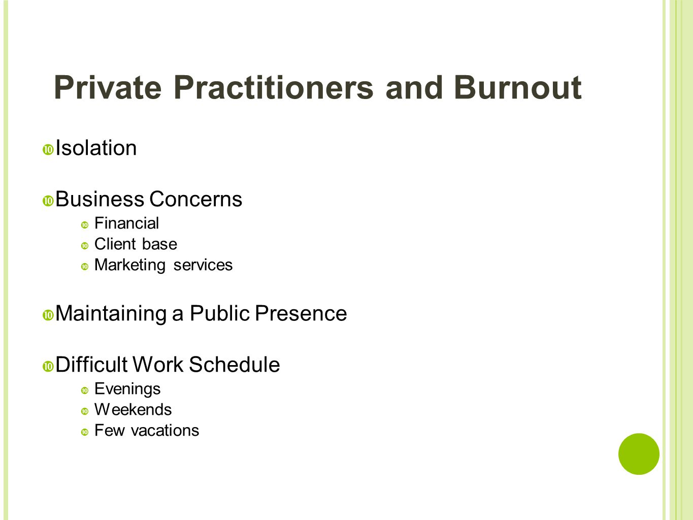 Private Practitioners and Burnout