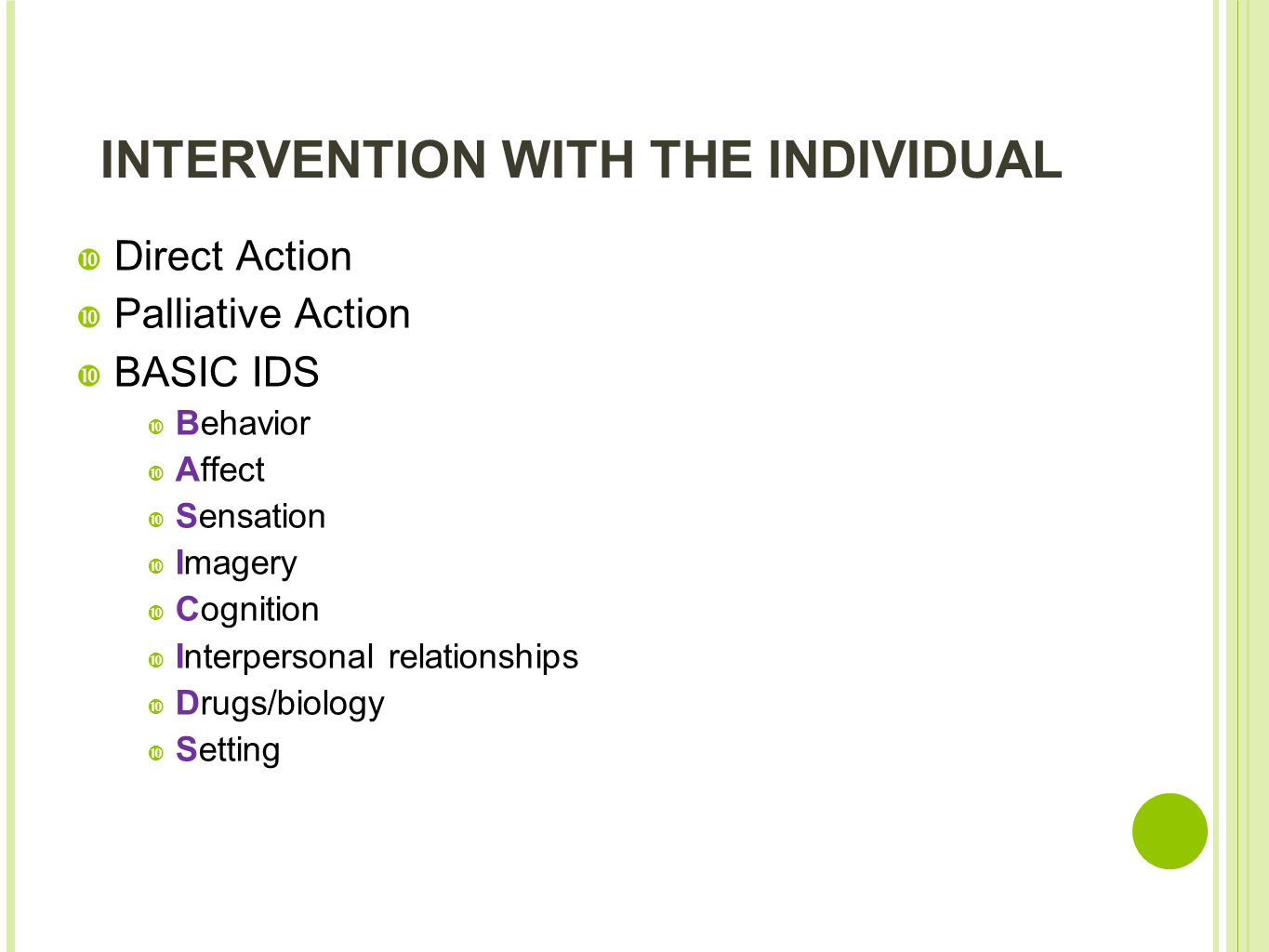 INTERVENTION WITH THE INDIVIDUAL
