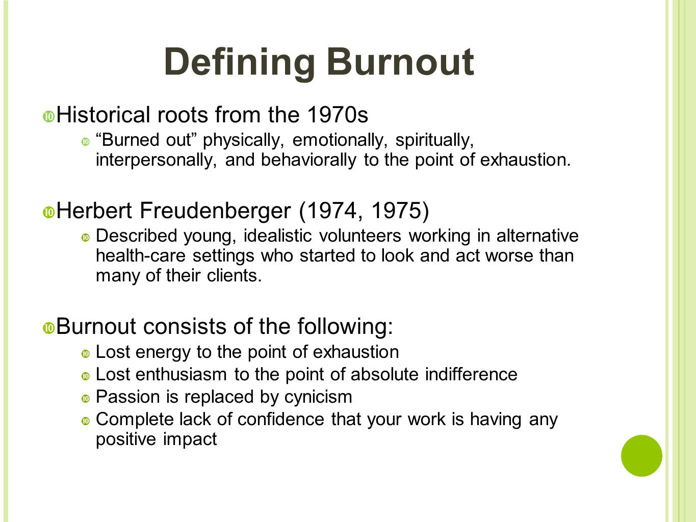 Defining Burnout Historical roots from the 1970s