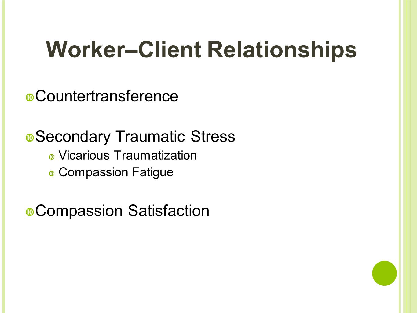 Worker–Client Relationships