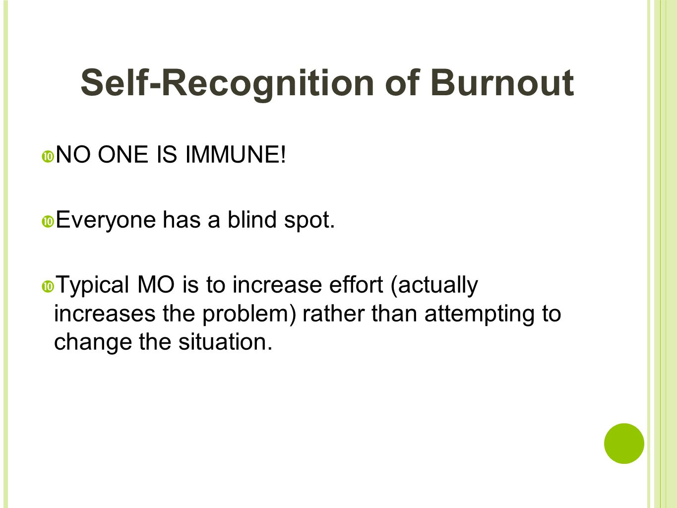 Self-Recognition of Burnout