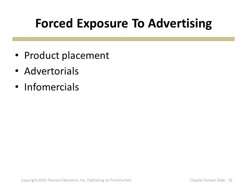 Forced Exposure To Advertising