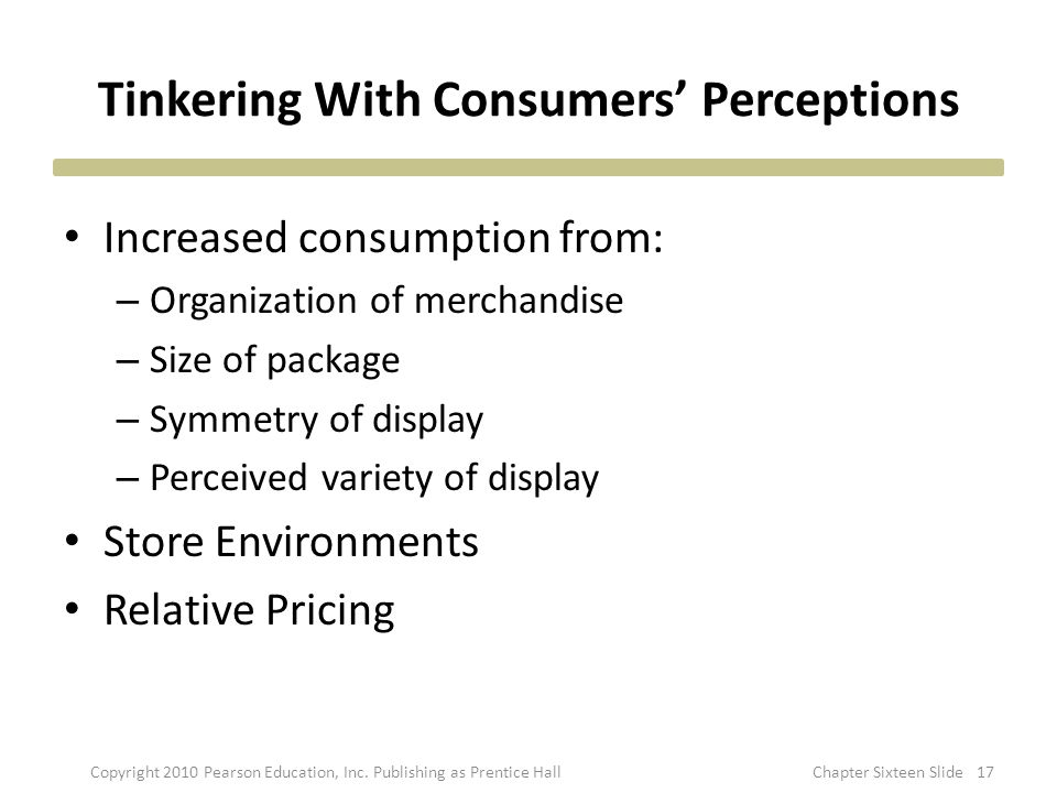 Tinkering With Consumers' Perceptions