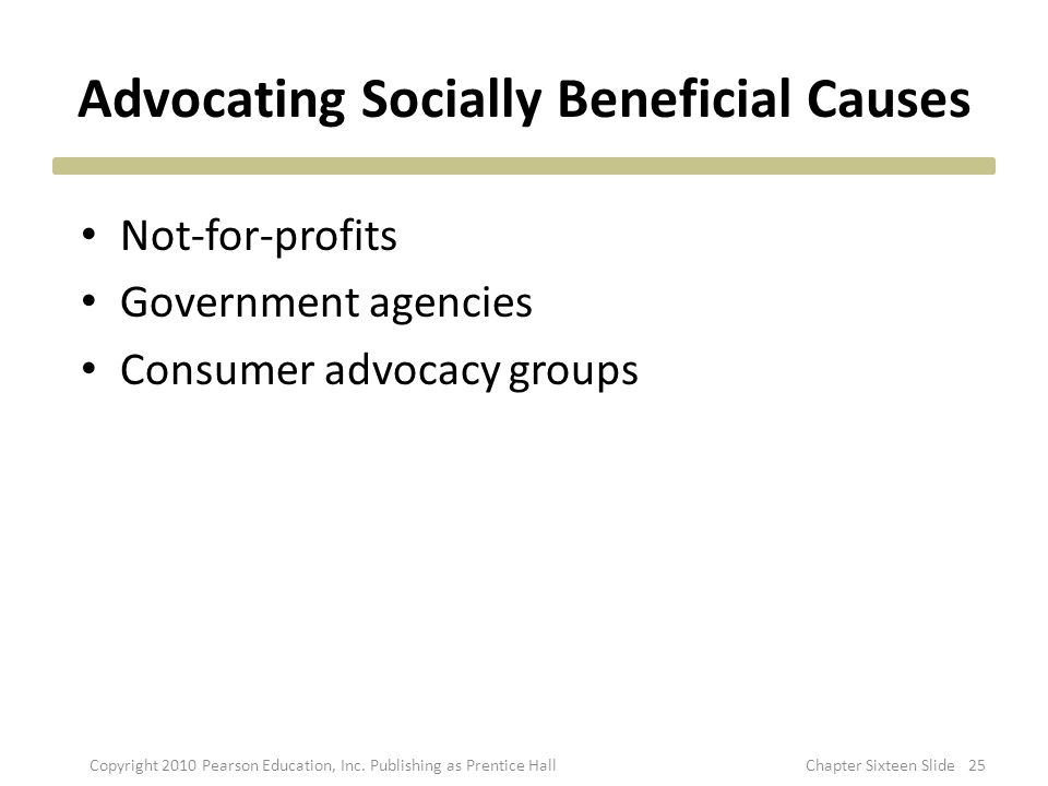 Advocating Socially Beneficial Causes