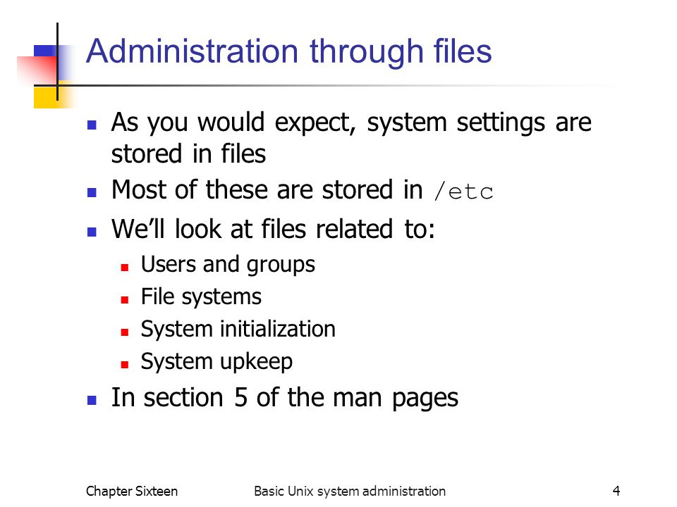 Administration through files