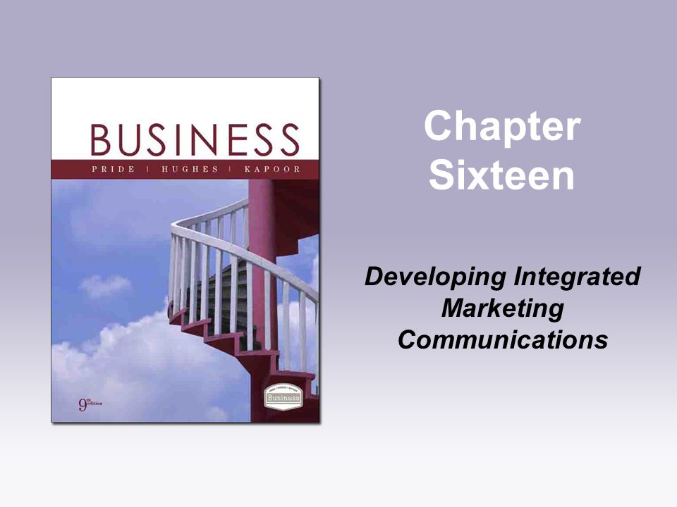 Developing Integrated Marketing Communications