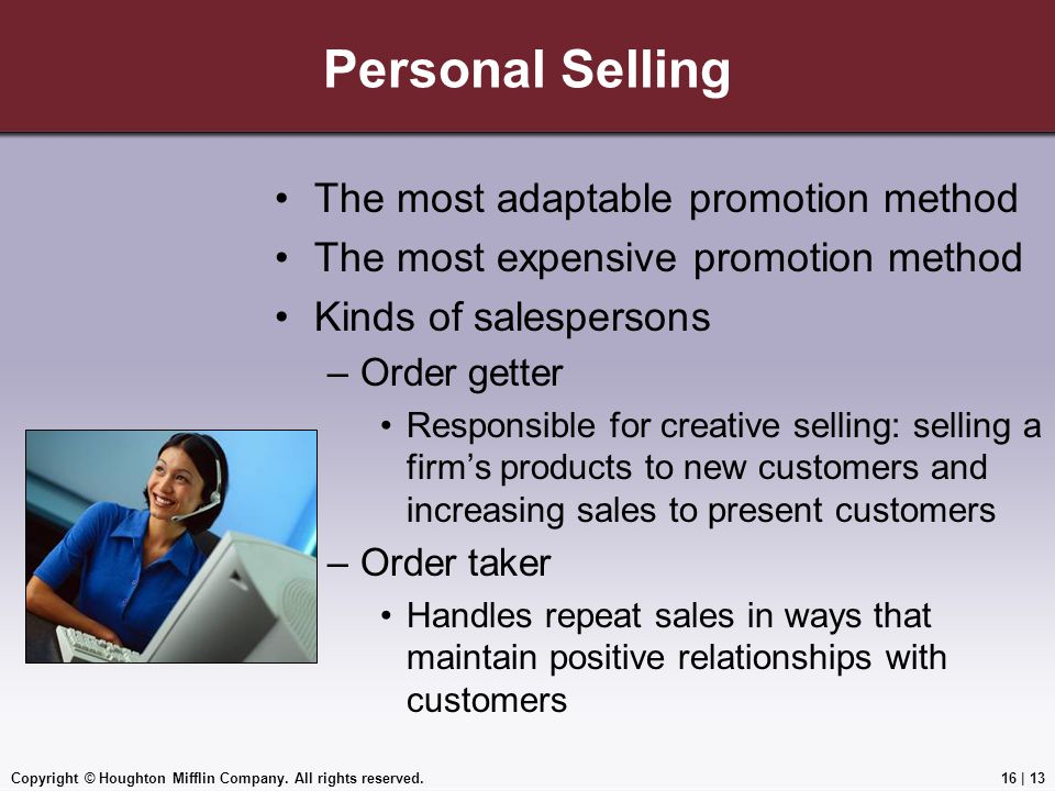 Personal Selling The most adaptable promotion method